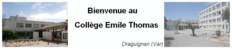 Bienvenue au Collège Emile Thomas de Draguignan (Var)
